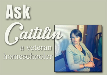 Ask Caitilin: Finding a Homeschool Support Group